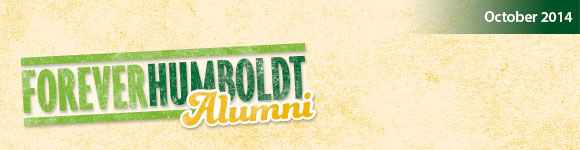 Forever Humboldt Alumni Newsletter - October 2014